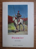 Anticariat: Claude Roger Marx - Daumier, pictura