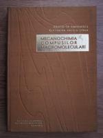 Anticariat: Cristofor Simionescu, Cleopatra Vasiliu Oprea - Mecanochimia compusilor macromoleculari