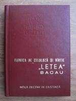 D. Berlescu, Constantin Botez, Ioan Saizu - Fabrica de celuloza si hartie Letea Bacau. Noua decenii de existenta