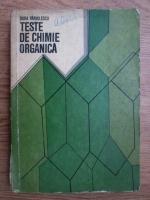 Anticariat: Dora Pirvulescu - Teste de chimie organica