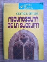 Anticariat: Dumitru Almas - Necunoscuta de la Sucevita