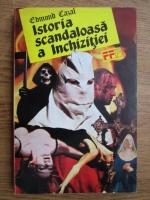 Anticariat: Edmond Cazal - Istoria scandaloasa a inchizitiei