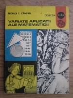 Florica T. Campan - Variate aplicatii ale matematicii