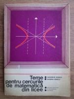 Anticariat: Gheorghe Rizescu, Eugenia Rizescu - Teme pentru cercurile de matematica din licee (volumul 2)