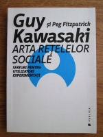 Guy Fitzpatrick, Peg Fitzpatrick - Arta retelelor sociale, sfaturi pentru utilizatori experimentati
