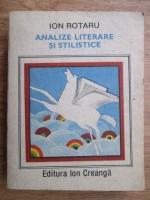 Anticariat: Ion Rotaru - Analize literare si stilistice