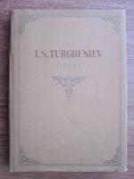 Anticariat: Ivan Sergheevici Turgheniev - Opere (volumul 6)