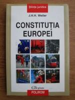 J. H. H. Weiler - Constitutia Europei