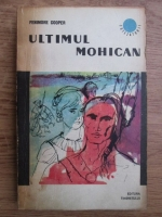 Anticariat: James Fenimore Cooper - Ultimul mohican