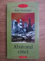 Kurt Vonnegut - Abatorul cinci