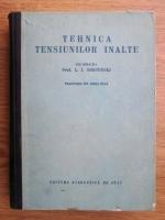 L. I. Sirotinski - Tehnica tensiunilor inalte