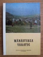 Manastirea Varatic