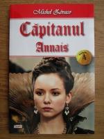 Michel Zevaco - Capitanul, volumul 4. Annais