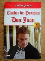 Michel Zevaco - Clother de Ponthus, volumul 1. Don Juan