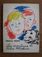 Nikolai Nosov - Las aventuras de Tolia Klukvin