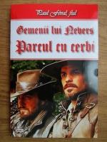 Anticariat: Paul Feval fiul - Gemenii lui Nevers. Parcul cu cerbi