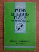 Pierre Guiraud - Patois et dialectes francais