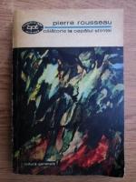 Anticariat: Pierre Rousseau - Calatorie la capatul stiintei