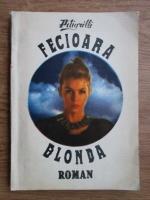 Anticariat: Pitigrilli - Fecioara blonda