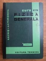 Anticariat: S. E. Fris, A. V. Timoreva - Curs de fizica generala (volumul 3)