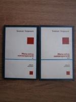 Anticariat: Svetozar Stojanovic - Meta-etica contemporana (2 volume)