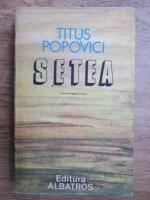 Titus Popovici - Setea