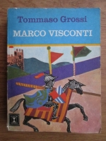 Anticariat: Tommaso Grossi - Marco Visconti