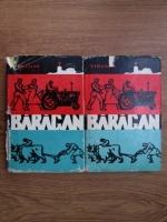 V. Em. Galan - Baragan (2 volume)