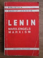 Anticariat: Vladimir Ilici Lenin - Marx-Engels-Marxism