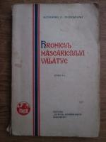 Alexandru O. Teodoreanu - Hronicul mascariciului valatuc