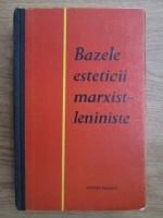 Anticariat: Bazele esteticii marxist leniniste