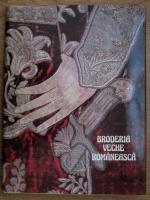 Anticariat: Broderia veche romaneasca
