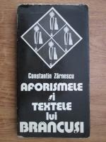 Anticariat: Constantin Zarnescu - Aforismele si textele lui Brancusi