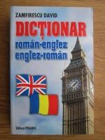 David Zamfirescu - Dictionar roman-englez, englez-roman