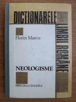 Anticariat: Florin Marcu - Dictionar de neologisme