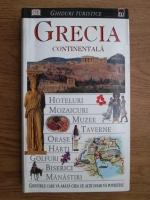 Ghiduri turistice. Grecia Continentala
