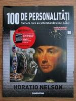 Horatio Nelson (100 de personalitati, Oameni care au schimbat destinul lumii, nr. 90)