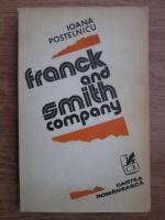Anticariat: Ioana Postelnicu - Franck and Smith company