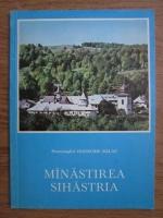 Ioanichie Balan - Manastirea Sihastria