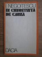 Ion Negoitescu - In cunostinta de cauza