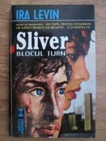 Anticariat: Ira Levin - Sliver, blocul turn