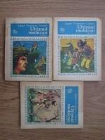Anticariat: James Fenimore Cooper - Ultimul mohican (3 volume)