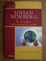 Anticariat: Johan Norberg - In apararea capitalismului global
