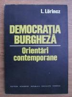 Anticariat: L. Lorinez - Democratia burgheza, orientari conemporane