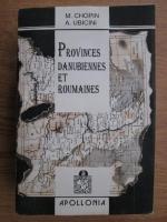M. Chopin, A. Ubicini - Histoire et description de tous les peuples. Provinces danubiennes et roumaines