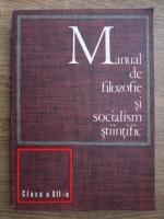Anticariat: Manual de filozofie si socialism stiintific. Clasa a XII-a