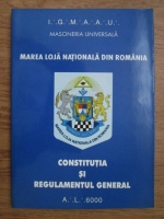 Marea loja nationala din Romania. Constitutia si regulamentul general