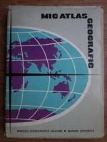 Anticariat: Mic atlas geografic