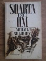 Anticariat: Mihail Solohov - Soarta unui om