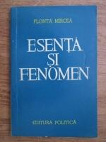 Anticariat: Mircea Flonta - Esenta si fenomen